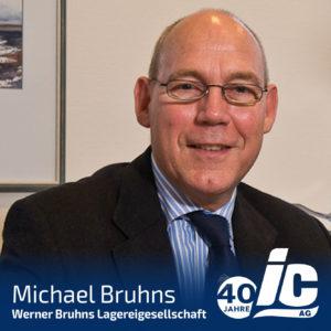 Werner Bruhns Lagereigesellschaft, Michael Bruhns
